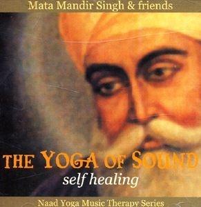 (Сикхские мантры) Mata Mandir Singh & Friends - The Yoga of Sound - Self Healing - 2000, MP3, 192 kbps
